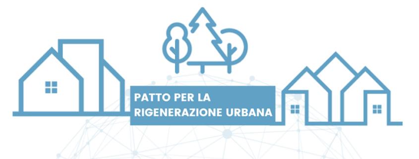 Patto rigenerazione urbana